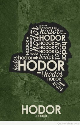 Hodor-Quote-Poster-game-of-thrones-37732115-548-850
